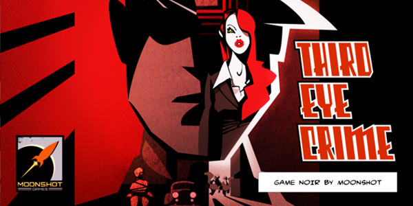 """Third Eye Crime - Game Noir by Moonshot"""